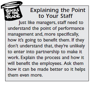 Explain the point of performance appraisals to your staff